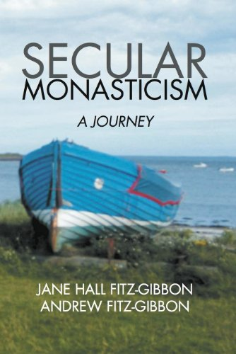 Secular Monasticism: A Journey  2012 edition cover