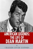 American Legends: the Life of Dean Martin  N/A 9781492704195 Front Cover
