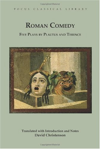 Roman Comedy Five Plays by Plautus and Terence  2010 edition cover
