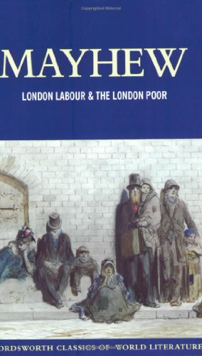 London Labour and the London Poor (Wordsworth Classics of World Literature) (Wordsworth Classics of World Literature) N/A edition cover