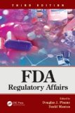 FDA Regulatory Affairs, Third Edition  3rd 2014 (Revised) edition cover