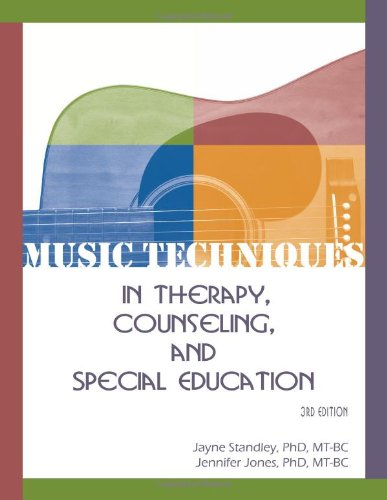 Music Techniques in Therapy, Counseling, and Special Education  2007 edition cover