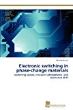 Electronic Switching in Phase-Change Materials N/A 9783838133195 Front Cover