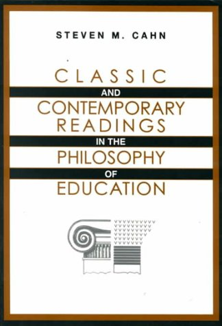 Classic and Contemporary Readings in the Philosophy of Education   1997 (Expanded) edition cover