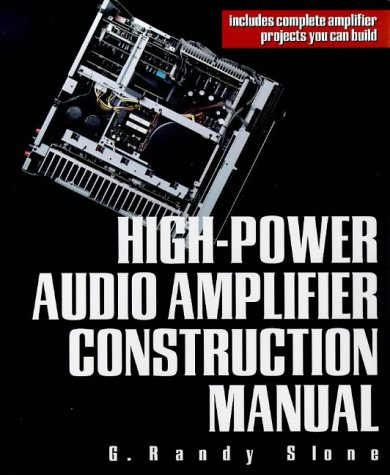 High-Power Audio Amplifier Construction Manual   1999 edition cover
