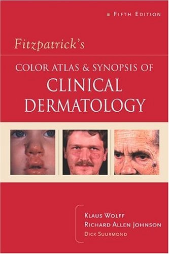 Color Atlas and Synopsis of Clinical Dermatology  5th 2005 (Revised) edition cover