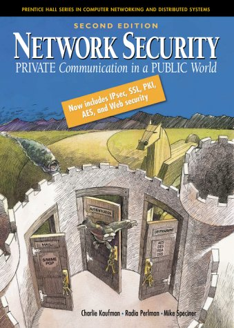 Network Security Private Communication in a Public World 2nd 2002 (Revised) edition cover