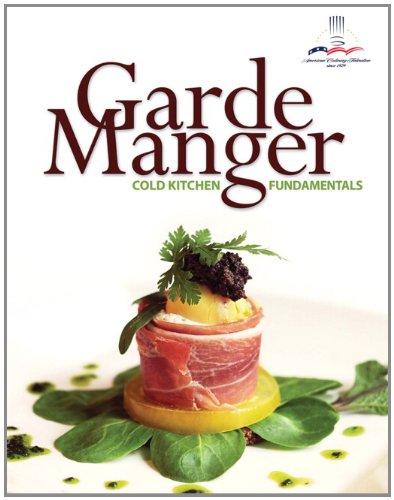 Garde Manger Cold Kitchen Fundamentals  2012 edition cover