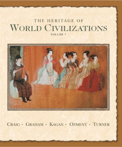 Heritage of World Civilizations - To 1700  7th 2006 (Revised) edition cover