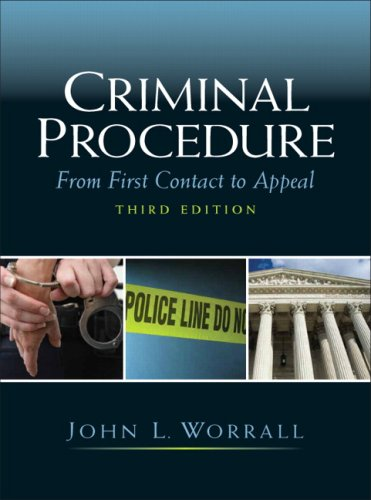 Criminal Procedure From First Contact to Appeal 3rd 2010 edition cover