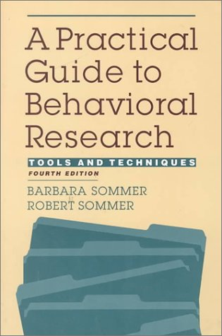 Practical Guide to Behavioral Research Tools and Techniques 4th 1997 (Revised) edition cover