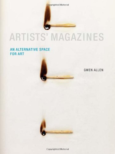 Artists' Magazines An Alternative Space for Art  2011 9780262015196 Front Cover