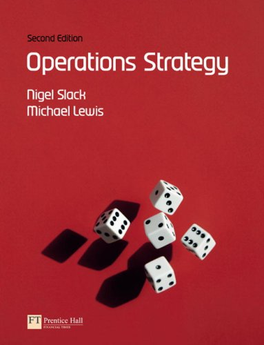 Operations Strategy  2nd 2008 (Revised) 9780273695196 Front Cover