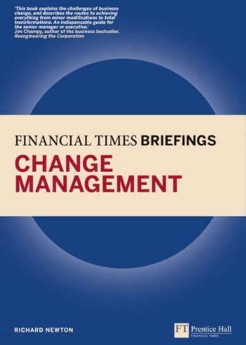 Change Management Financial Times Briefing  2010 (Revised) 9780273736196 Front Cover