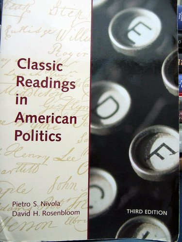 Classic Readings in American Politics  3rd 1999 (Revised) edition cover