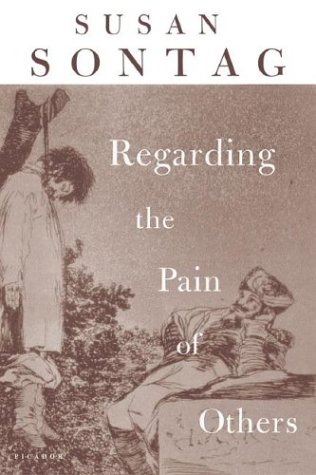 Regarding the Pain of Others   2003 (Revised) 9780312422196 Front Cover