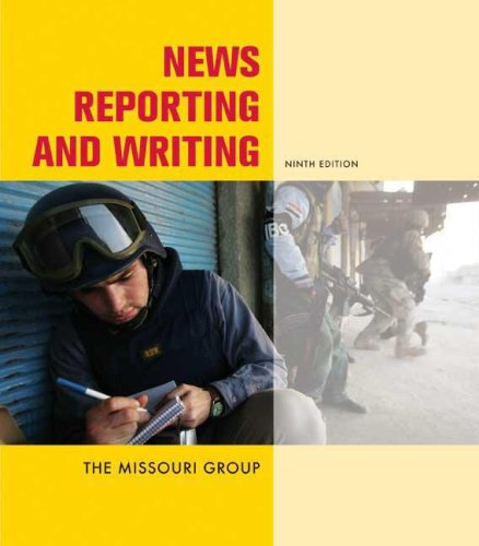 News Reporting and Writing  9th 2008 edition cover