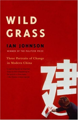 Wild Grass Three Stories of Change in Modern China N/A edition cover
