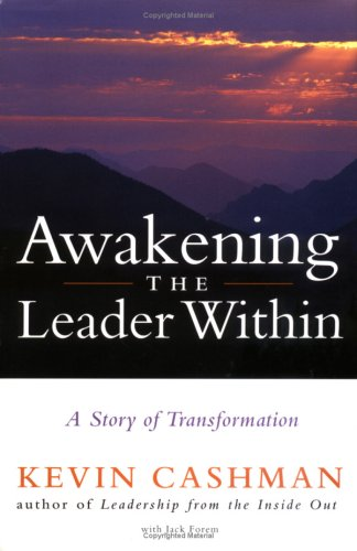 Awakening the Leader Within A Story of Transformation  2003 edition cover