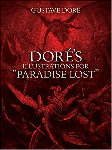 Dor�'s Illustrations for Paradise Lost   1993 (Reprint) edition cover