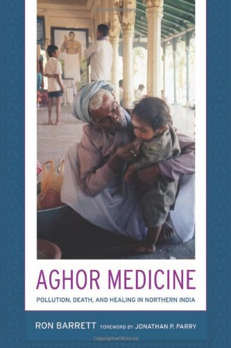 Aghor Medicine Pollution, Death, and Healing in Northern India  2008 9780520252196 Front Cover