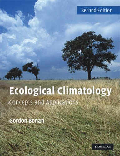 Ecological Climatology Concepts and Applications 2nd 2008 (Revised) edition cover
