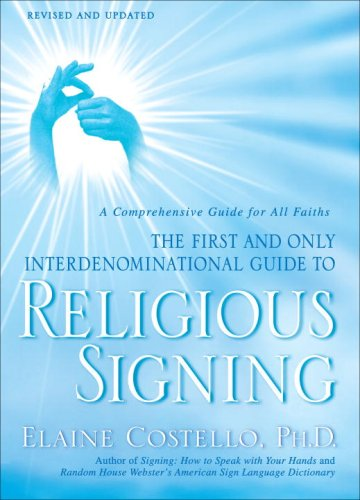 Religious Signing A Comprehensive Guide for All Faiths  2009 9780553386196 Front Cover