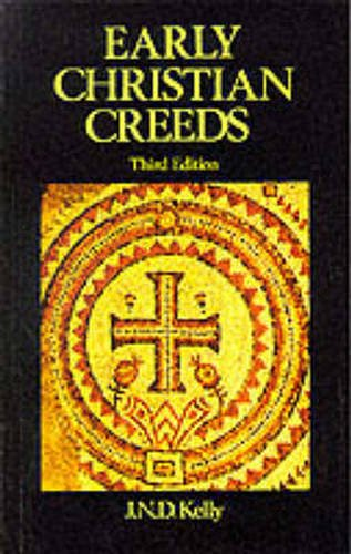 Early Christian Creeds  3rd 1982 edition cover