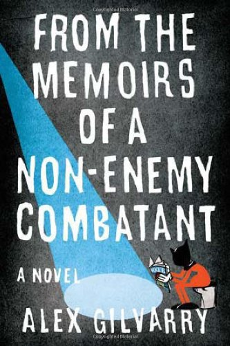 From the Memoirs of a Non-Enemy Combatant   2012 edition cover