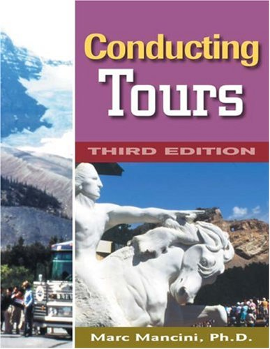 Conducting Tours A Practical Guide 3rd 2001 (Revised) edition cover