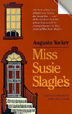 Miss Susie Slagle's   1987 (Reprint) edition cover