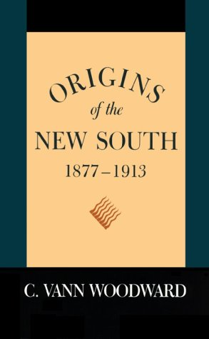 Origins of the New South, 1877-1913   1971 (Revised) 9780807100196 Front Cover