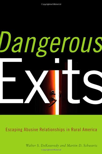 Dangerous Exits Escaping Abusive Relationships in Rural America  2009 9780813545196 Front Cover