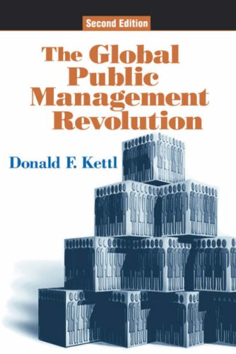 Global Public Management Revolution  2nd 2005 (Revised) edition cover