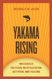 Yakama Rising Indigenous Cultural Revitalization, Activism, and Healing 2nd 2014 edition cover