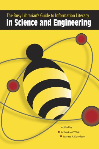 Busy Librarian's Guide to Information Literacy in Science and Engineering   2012 edition cover