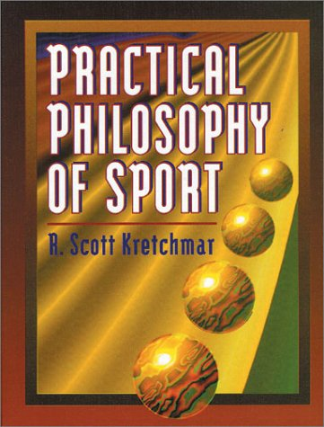 Practical Philosophy of Sport   1994 9780873226196 Front Cover
