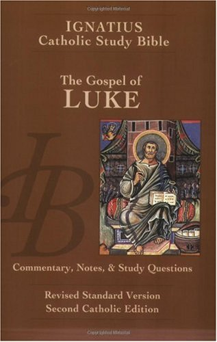 Gospel of Luke : Ignatius Study Bible 2nd 2001 edition cover