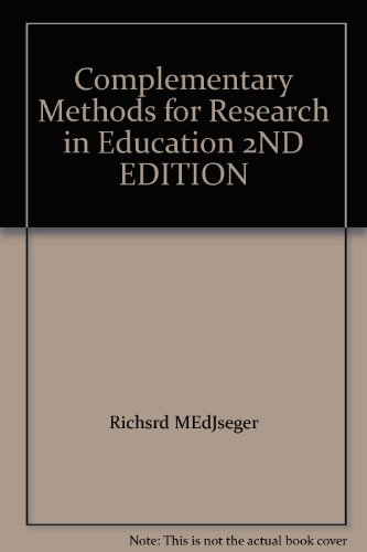 Complementary Methods for Research in Education  2nd 1997 9780935302196 Front Cover