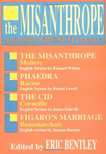 Misanthrope and Other French Classics  N/A edition cover