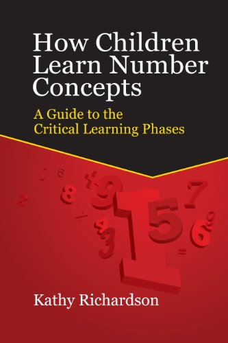 How Children Learn Number Concepts A Guide to the Critical Learning Phases N/A edition cover