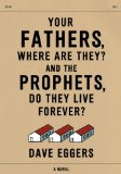 Your Fathers, Where Are They? And the Prophets, Do They Live Forever?   2014 edition cover
