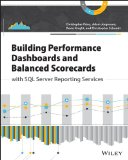 Building Performance Dashboards and Balanced Scorecards with SQL Server Reporting Services   2014 edition cover