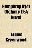 Humphrey Dyot; a Novel N/A edition cover