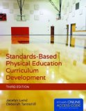 Standards-Based Physical Education Curriculum Development  3rd 2015 edition cover