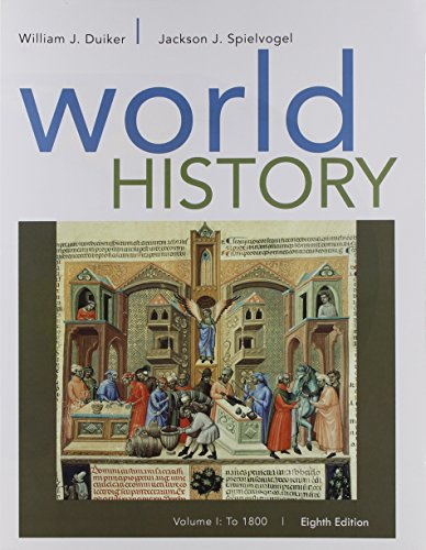 World History, Volume I: To 1800  8th 2016 9781305632196 Front Cover