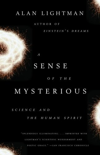 Sense of the Mysterious Science and the Human Spirit N/A edition cover