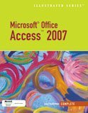 Microsoft Office Access 2007-Illustrated Complete   2008 edition cover