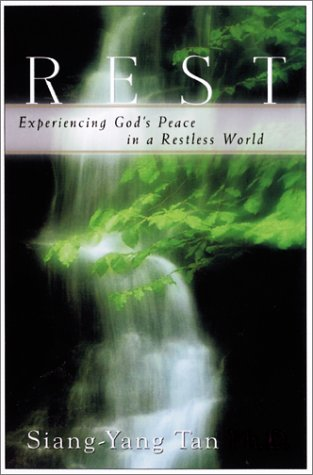 Rest : Experiencing God's Peace in a Rest-Less World 1st 2000 9781569551196 Front Cover