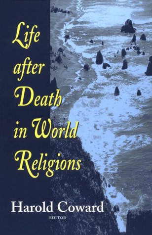 Life after Death in the World Religions   1997 edition cover